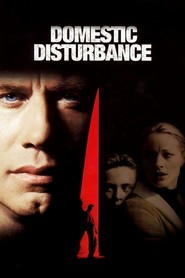 Domestic Disturbance - movie with John Travolta.