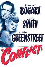 Conflict - movie with Alexis Smith.