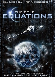 The Cold Equations - movie with Bill Campbell.