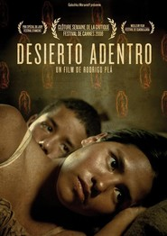 Desierto adentro is the best movie in Diego Catano filmography.