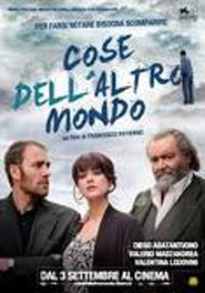 Cose dell'altro mondo is the best movie in Valerio Mastandrea filmography.