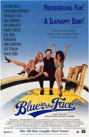 Blue in the Face is the best movie in Jim Jarmusch filmography.