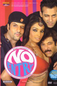 No Entry - movie with Salman Khan.