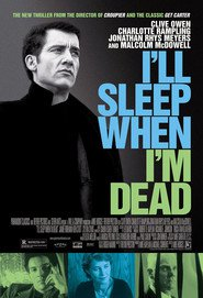 I'll Sleep When I'm Dead - movie with Ken Stott.