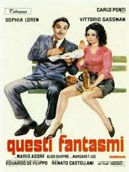 Questi fantasmi is the best movie in Aldo Giuffre filmography.