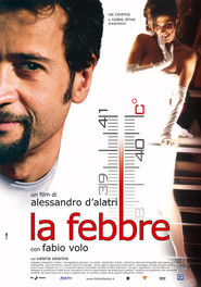 La febbre is the best movie in Fabio Volo filmography.