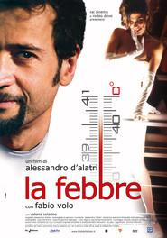La febbre is the best movie in Arnoldo Foa filmography.