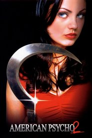 American Psycho II: All American Girl - movie with Mila Kunis.