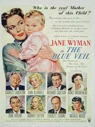 The Blue Veil - movie with Agnes Moorehead.