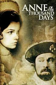 Anne of the Thousand Days - movie with Genevieve Bujold.