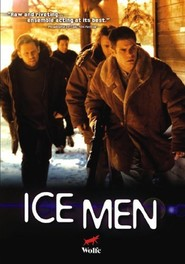 Ice Men is the best movie in Ian Tracey filmography.