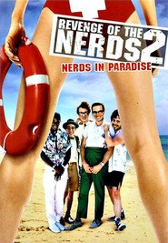 Revenge of the Nerds II: Nerds in Paradise - movie with James Cromwell.