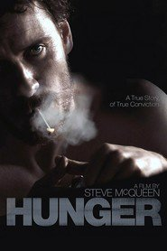 Hunger - movie with Michael Fassbender.