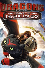 Dragons: Dawn of the Dragon Racers - movie with America Ferrera.