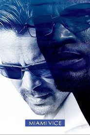 Miami Vice is the best movie in John Ortiz filmography.