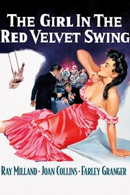 The Girl in the Red Velvet Swing - movie with Farley Granger.