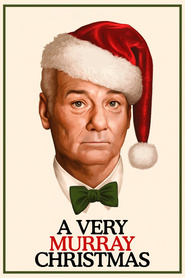 A Very Murray Christmas is the best movie in Bill Murray filmography.
