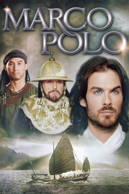 Marco Polo is the best movie in Ian Somerhalder filmography.