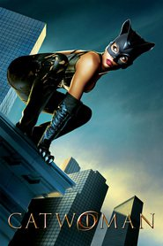Catwoman - movie with Sharon Stone.