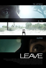 Leave - movie with Bryan Cranston.