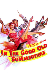 In the Good Old Summertime - movie with S.Z. Sakall.