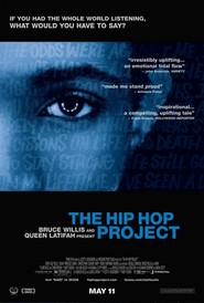 The Hip Hop Project - movie with Bruce Willis.
