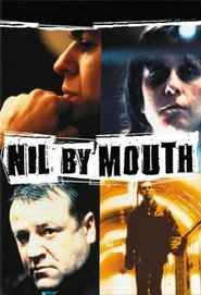 Nil by Mouth is the best movie in Ray Winstone filmography.