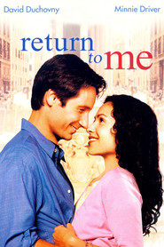 Return to Me - movie with Bonnie Hunt.