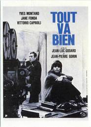 Tout va bien - movie with Yves Montand.