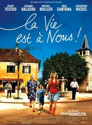 La vie est a nous! - movie with Josiane Balasko.