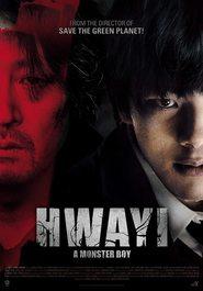 Hwayi: Gwimuleul samkin ahyi is the best movie in Ji-hyeon Nam filmography.