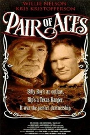 Pair of Aces - movie with Willie Nelson.