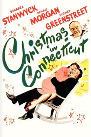 Christmas in Connecticut - movie with S.Z. Sakall.