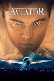 The Aviator - movie with Leonardo DiCaprio.