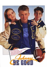 Johnny Be Good - movie with Anthony Michael Hall.