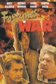Fortunes of War - movie with Michael Ironside.