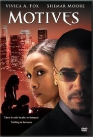 Motives is the best movie in Shemar Moore filmography.