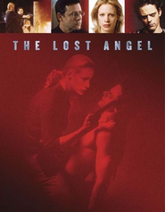 The Lost Angel is the best movie in Darcy Laurie filmography.
