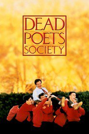 Dead Poets Society - movie with Robin Williams.