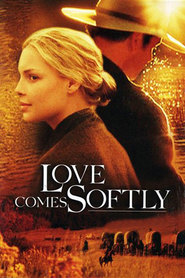Love Comes Softly - movie with Dale Midkiff.