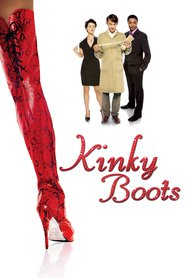 Kinky Boots - movie with Nick Frost.