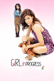 Girl in Progress - movie with Matthew Modine.
