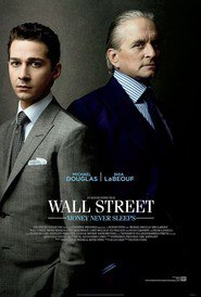 Wall Street: Money Never Sleeps is the best movie in Shia LaBeouf filmography.