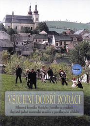 Vsichni dobri rodaci - movie with Vladimir Mensik.