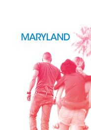 Maryland - movie with Diane Kruger.