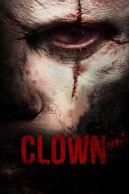 Clown is the best movie in Eli Roth filmography.