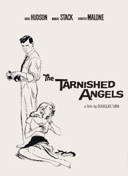 The Tarnished Angels - movie with Dorothy Malone.
