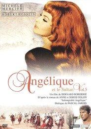 Angelique et le sultan is the best movie in Robert Hossein filmography.
