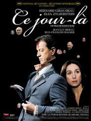 Ce jour-la is the best movie in Rufus filmography.