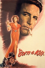 Born to Kill - movie with Walter Slezak.